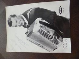 Photo Originale 18 X 28.Dédicacée Autographe Par L´artiste Jacky Noguez Disques Pop18 X 28 - Autographes