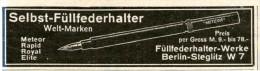 Original-Werbung/Inserat/ Anzeige 1912 - SELBST-FÜLLFEDERHALTER METEOR - Ca. 90 X 25 Mm - Publicités