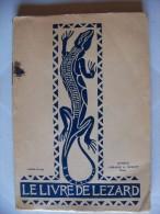 Scoutisme, Scouts De France, Livre, Document - LE LIVRE DE LEZARD - Scoutisme