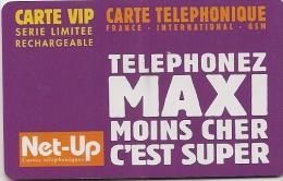 CARTE-PREPAYEE-NET-UP--VIP-50F -30/06/2003-TELEPHONEZ MAXI-SERIE LIMITEE-T B E-3000Ex - Autres Prépayées