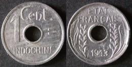 INDOCHINE FRANCAISE  1 Cent 1943  INDO CHINA  INDOCINA  PORT OFFERT - Vietnam