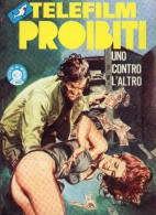 TELEFILM PROIBITI N°14  UNO CONTRO L'ALTRO - Libri, Riviste, Fumetti