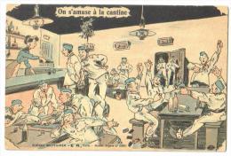 """Carte Postale Ancienne  """"humoristique""""scènes Militaires """"On S'amuse à La Cantine"""" - Humoristiques"""