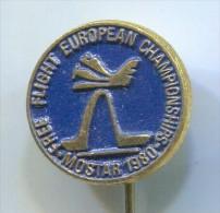 AIRPLANES - FREE FLIGHT EUROPEAN CHAMPIONSHIP, Mostar, Yugoslavia, Vintage Pin, Badge - Airplanes