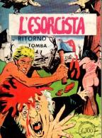 L'ESORCISTA N°3  RITORNO DALLA TOMBA - Libri, Riviste, Fumetti