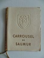 PROGRAMME CARROUSEL DE SAUMUR 1958  Dirigé Lieutenant-Colonel MARGOT Angle En Haut à Droite écorné - Programmes