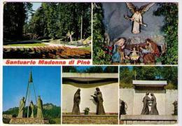 SANTUARIO MADONNA DI PINE' -  (TN)   - + FOTOGRAMMI - Trento