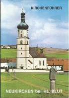 DE.- Neukirchen Beim HL. Blut. Pfarr-,Wallfahrts- Und Klosterkirche - Christendom