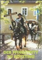 DE.- Kötzting. Der Pfingstritt Zu Kötzting. - Christendom