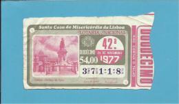 LOTARIA NACIONAL - 42.ª ORD. - 24.11.1977 - LISBOA - TERREIRO DO PAÇO - Portugal - 2 Scans E Description - Lottery Tickets