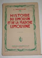 Livre 1949 Histoire Du Limousin Et De La Marche Limousine - Limousin