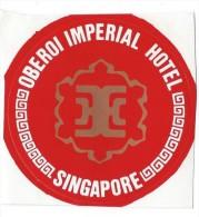 Etiquette Valise Et Malle/ Hotel/ ASIE/ Oberoi Imperial  Hotel / Singapore/Années 1980 EVM66 - Etiquettes D'hotels