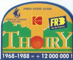 Etiquette Laisser-Passer/ Billet Loterie/ Zoo De Thoiry/ Office De Tourisme De Paris //1988    ACOL58 - Hotel Labels