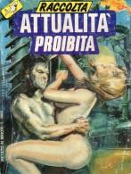 ATTUALITA´ PROIBITA RACCOLTA  N°1 - Libri, Riviste, Fumetti