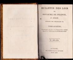 LIVRE BULLETIN DES LOIS DU ROYAUME DE FRANCE -REGNE DE CHARLES X . 1829 - Livres, BD, Revues