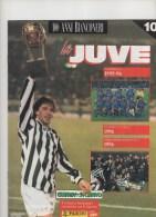JUVENTUS- 100 ANNI BIANCONERI - SUPPLEMENTO GUERIN SPORTIVO- N.10 - Books
