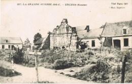 10241. Postal ERCHES (Somme)  Ruines. La Grand Guerre 1914-1917 - Otros Municipios