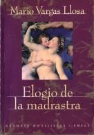 ELOGIA DE LA MADRASTRA DE MARIO VARGAS LLOSA EDIT.EMECE AÑO 1988 PAG.198 NOVELA ERÓTICA USADO GECKO - Poëzie