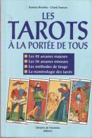 Les Tarots à La Portée De Tous  Kamina Brochka  Charly Samson - Gesellschaftsspiele