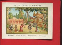 PARIS MARSEILLE LYON LILLE GRANDE MAISON CHROMO FARRADESCHE CROISADE ROI HENRI VIII ENTREVUS LEGAT PAPE - Trade Cards