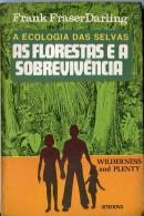 LA ECOLOGIA DAS SELVAS AS FLORESTAS E A SOBREVIVENCIA AUTOR FRANK F.DARLING. AÑO 1970 PAG.111 USADO EN PORTUGUES GECKO - Livres, BD, Revues