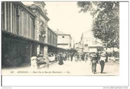 84 AVIGNON PLACE PIE ET RUE DES MARCHANDS - Avignon