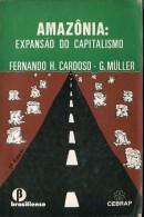 AMAZONIA:EXPANSAO DO CAPITALISMO AUTOR FERNANDO H.CARDOSO EDIT.CEBRAP AÑO 1978 PAG.205 IDIOMA PORTUGUES USADO GECKO - Bücher, Zeitschriften, Comics