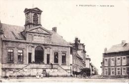 PHILIPPEVILLE -- Justice  De Paix - Philippeville