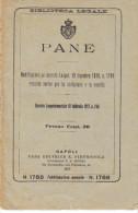 PANE: NORME PER LA CONFEZIONE E LA VENDITA DECRETO LUOGOTENENZIALE DEL 1927 CASA ED. E. PETROCOLA - Decreti & Leggi