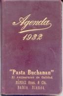 AGENDA BUCHANAN 1932 EL ANTISARNICO DE CALIDAD SARNA SARCOPTES SCABIEI L. BAHIA BLANCA REPUBLICA ARGENTINA RARISIME CUER - Kalenders