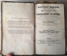 Nouveau Manuel Des Aspirants Baccalauréat Es Lettres - 1841 - 12-18 Years Old