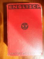 Junckers Wörterbücher / English - Deutch / Deutch - Englissh De 1941 - Dictionnaires