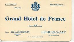CARTE GRAND HOTEL DE FRANCE LE HUELGOAT Servant Pour L'addition Au Verso - Cartes De Visite