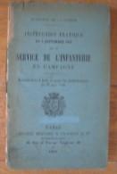 Instruction Pratique Du 5 Septembre 1902 Sur Le Service De L´infanterie En Campagne . - Libri