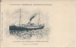 Compagnie Gle Transatlantique - Paquebot Des Lignes De La Méditérranée - Ville D'ALGER - Steamers