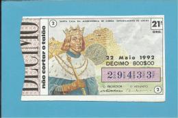 LOTARIA NACIONAL - 21.ª ORD. - 22.05.1992 - D. FERNANDO - 9.º Rei De Portugal - MONARQUIA - 2 Scans E Descript - Lottery Tickets