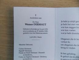 Doodsprentje Werner Dermaut Kortrijk 16/4/1931 - 27/10/2000 ( Mariette Debonné ) - Religione & Esoterismo