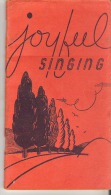Joyful Singing    Published By Cooperative Recreation Service - Other