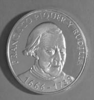 Médaille Commémorative  Franciso Piquer Y Rudilla  1666-1739 - Espagne