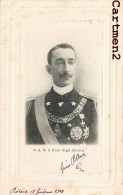 S.A.R. IL DUCA DEGLIE ABRUZZI DUC DES ABRUZZES ITALIA ITALIE 1900 - Case Reali