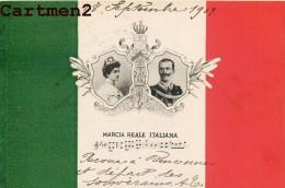 IL RE E LA REGINA DI ITALIE VICTOR EMMANUELE HELENE LE ROI ET LA REINE D'ITALIE MARCIA REALE ITALIANA 1900 - Case Reali