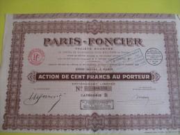 Action De 100 Francs Au Porteur/PARIS-FONCIER// 1928   ACT58 - Bank & Insurance