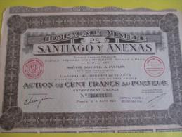 Action De 100 Francs Au Porteur/ Santiago Y Anexas/  / 1925   ACT61 - Mines