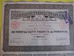 Action De 100 Francs Au Porteur/ Corporation Miniére Du Mexique/  / 1923   ACT64 - Mines