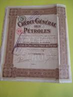 Action De  500 Francs Au Porteur/ Crédit Général Des Pétroles   / 1920   ACT66 - Pétrole