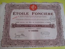 Action  De 100 Francs  Au Porteur/ Etoile Fonciére / 1928   ACT70 - Industrie