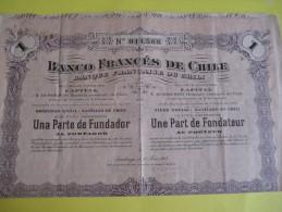 Une Part De Fondateur  Au Porteur /Banco Francés De Chile /1917 ACT73 - Bank & Insurance