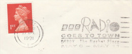 1991 GB COVER Derby SLOGAN Pmk BBC RADIO GOES TO DERBY MARKET PLACE  Stamps Broadcasting - Sciences