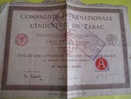 Titre De 5 Actions  De 250 Francs  Au Porteur / Compagnie Internationale  Pour L'industrie Du Tabac / 1924  ACT82 - Industry
