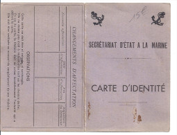 CARTE D'IDENTITE - SECRETARIAT D'ETAT A LA MARINE  1944 TOULON - Cartes